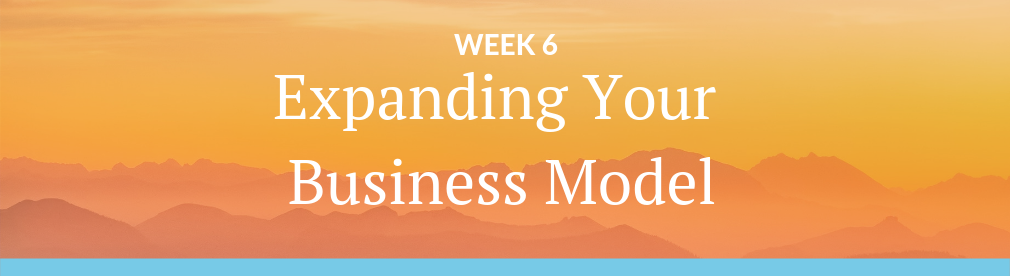 Image with text: Week 6 - Expanding Your Business Model - Guided Meditation Teacher Training