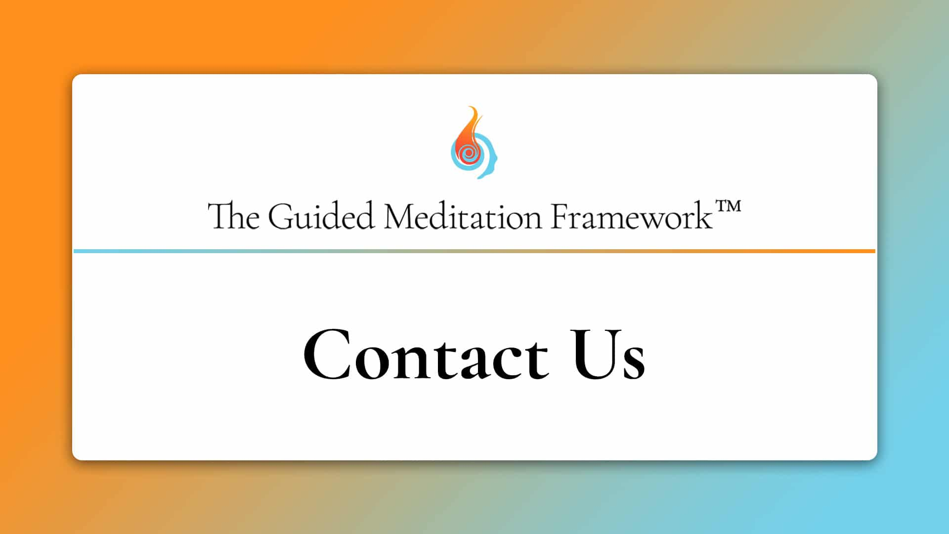 content The Guided Meditation Framework
