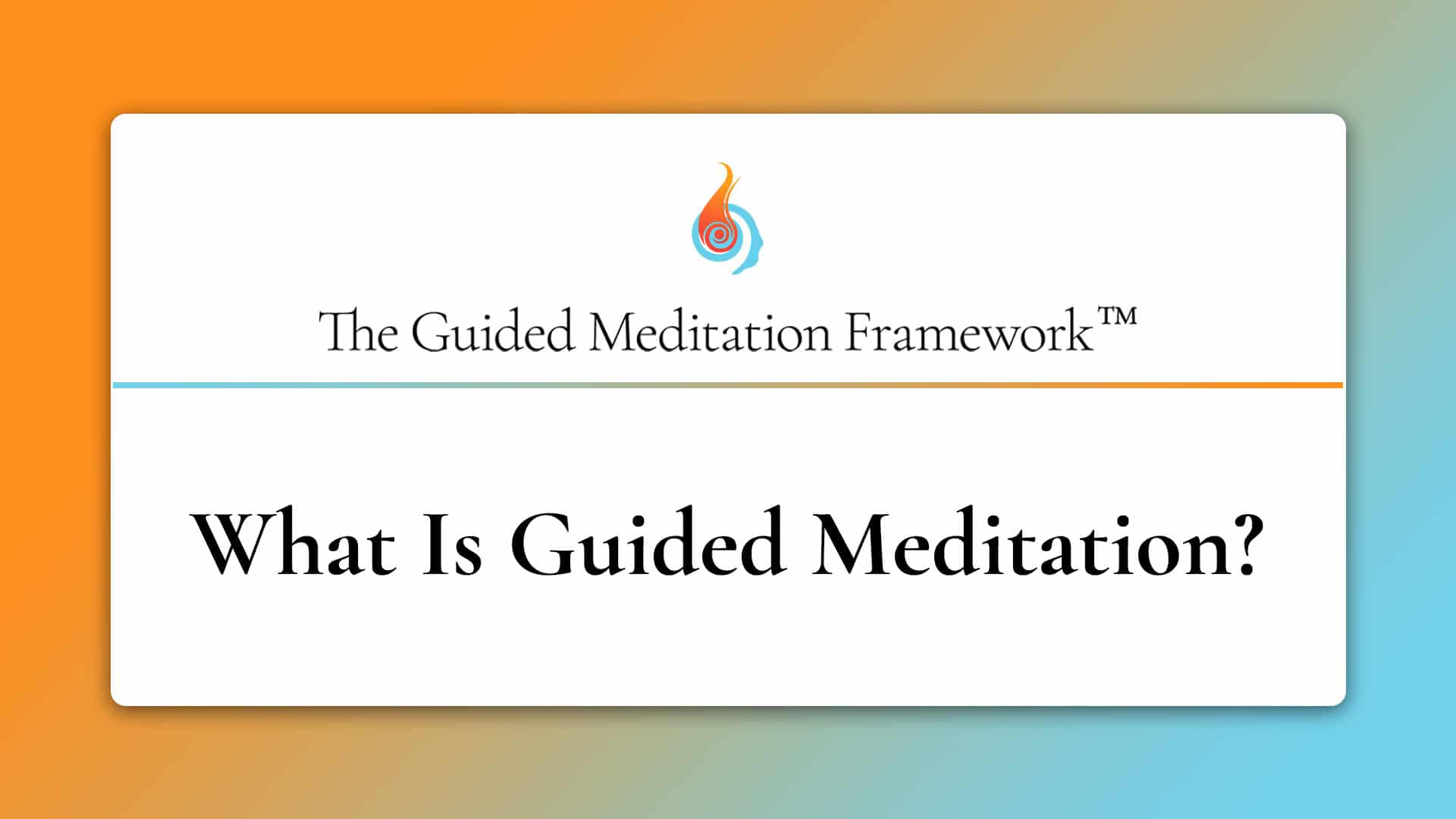 The Guided Meditation Framework guided meditation