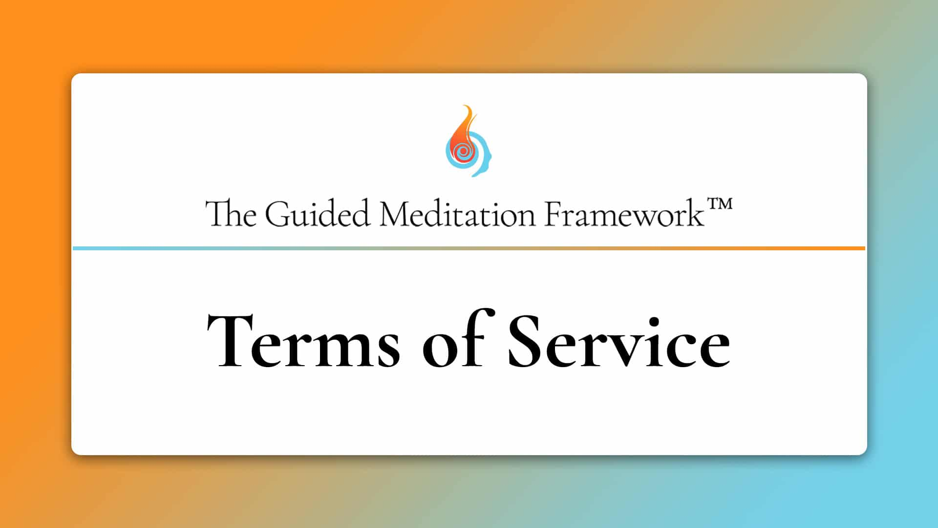 The Guided Meditation Framework terms of service