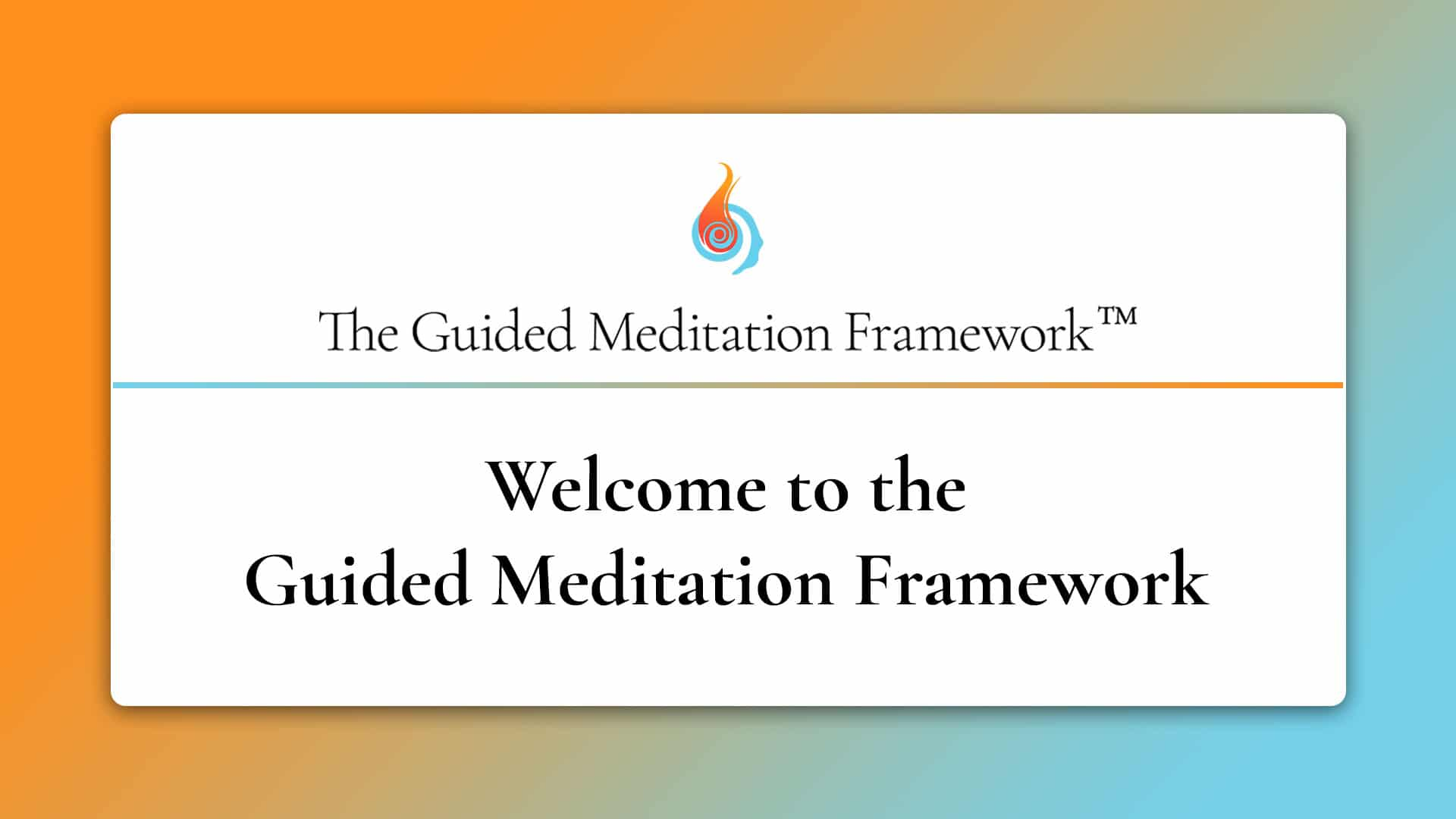 welcome to The Guided Meditation Framework